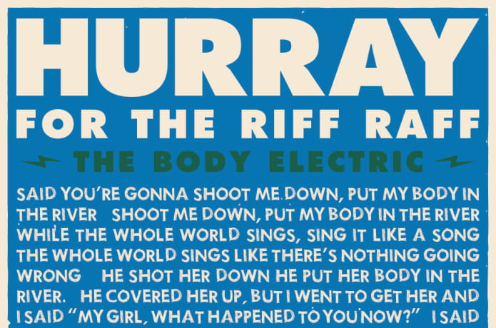 Hurray for the Riff Raff's The Body Electric Fund | Indiegogo