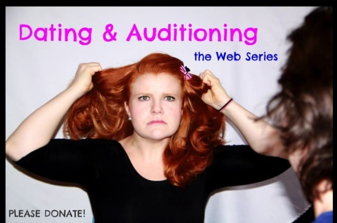 dating and auditioning web series