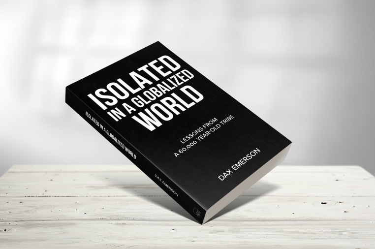 Isolated in a Globalized World by Dax Emerson | Indiegogo
